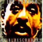 IKE TURNER My Bluescountry album cover