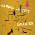 ILLINOIS JACQUET Collates album cover