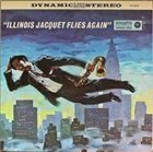 ILLINOIS JACQUET Illinois Jacquet Flies Again album cover