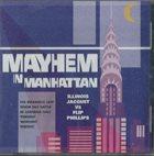 ILLINOIS JACQUET Illinois Jacquet Vs Flip Phillips – Mayhem In Manhattan album cover