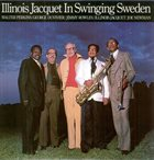 ILLINOIS JACQUET In Swinging Sweden (aka In Swinging Europe) album cover