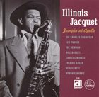 ILLINOIS JACQUET Jumpin' at Apollo album cover