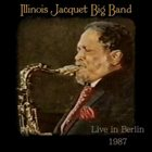 ILLINOIS JACQUET Live In Berlin 1987 album cover