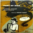 ILLINOIS JACQUET Port of Rico album cover