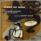 ILLINOIS JACQUET Port Of Rico album cover