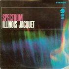 ILLINOIS JACQUET Spectrum album cover