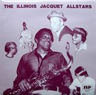 ILLINOIS JACQUET The Illinois Jacquet Allstars album cover