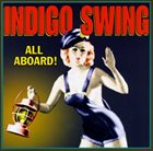 INDIGO SWING All Aboard album cover