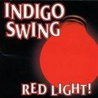 INDIGO SWING Red Light album cover