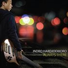 INDRO HARDJODIKORO Always There album cover