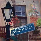INGRID LUCIA Live At The 2013 New Orleans Jazz & Heritage Festival album cover