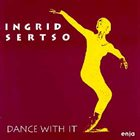 INGRID SERTSO Dance With It album cover