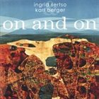 INGRID SERTSO Ingrid Sertso and Karl Berger : On and On album cover