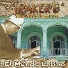 IRAKERE El Mundo Latino: The Very Best Of album cover