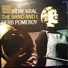 IRENE KRAL The Band and I album cover