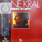 IRENE KRAL Where Is Love? album cover