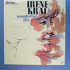 IRENE KRAL Wonderful Life album cover