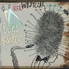 IRENEUSZ (IREK) WOJTCZAK The Bees' Knees album cover