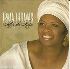 IRMA THOMAS After The Rain album cover