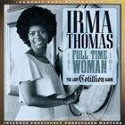 IRMA THOMAS Full Time Woman (The Lost Cotillion Album) album cover