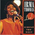IRMA THOMAS Live : Simply The Best album cover