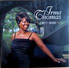 IRMA THOMAS Simply Grand album cover