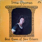 IRMA THOMAS Soul Queen Of New Orleans album cover