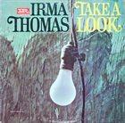 IRMA THOMAS Take A Look album cover