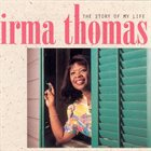 IRMA THOMAS The Story Of My Life album cover