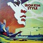 IRON KIM STYLE Iron Kim Style album cover