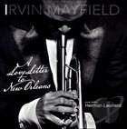 IRVIN MAYFIELD A Love Letter To New Orleans album cover