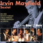 IRVIN MAYFIELD Live at the Blue Note album cover