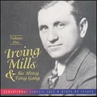 IRVING MILLS Irving Mills & His Hotsy Totsy Gang: Volume One album cover