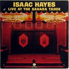 ISAAC HAYES Live at the Sahara Tahoe album cover