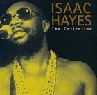 ISAAC HAYES The Collection album cover