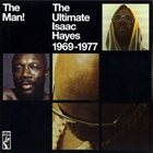 ISAAC HAYES The Man! The Ultimate Isaac Hayes 1969-1977 album cover