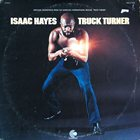 ISAAC HAYES Truck Turner (Original Soundtrack) album cover