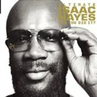 ISAAC HAYES Ultimate Isaac Hayes: Can You Dig It? album cover