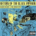 ISAIAH COLLIER Return of the Black Emperor album cover