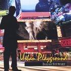 ISAIAH STEWART Urban Playground album cover