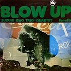 ISAO SUZUKI Blow Up album cover
