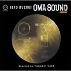 ISAO SUZUKI Oma Sound Remix album cover