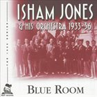 ISHAM JONES Blue Room: 1933-36 album cover