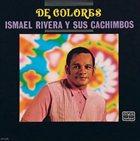 ISMAEL RIVERA De Colores album cover