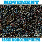 ISSEI NORO Issei Noro Inspirits : Movement album cover