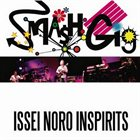 ISSEI NORO Smash Gig album cover