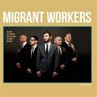 ITAI KRISS Kriss-Hempton-Glottman-Ronen-Aran : Migrant Workers album cover
