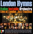 ITALIAN INSTABILE ORCHESTRA London Hymns album cover