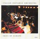 ITALIAN INSTABILE ORCHESTRA Skies Of Europe album cover