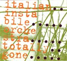 ITALIAN INSTABILE ORCHESTRA Totally Gone album cover